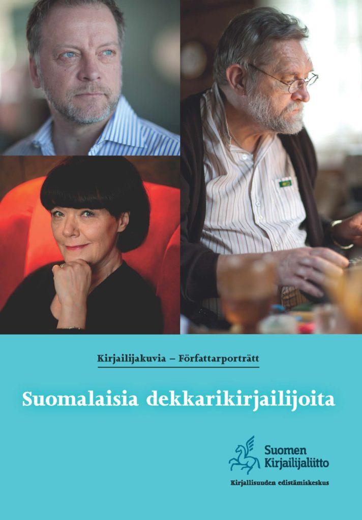 Valokuvat: Otava / Jouni Harala (Rönkä ja Joensuu), Otava / Pentti Nisonen (Pakkanen)